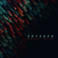 Voyager - Ghost Mile