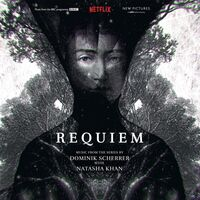 Dominik Scherrer / Khan,Natasha Blk - Requiem (Music From the Series)