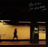 Ryo Fukui - Ryo Fukui In New York