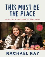 Ray, Rachael - This Must Be the Place