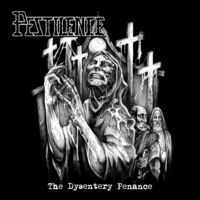Pestilence - Dysentry Penance