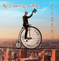 Cinema - Discovering Of Time