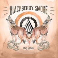 Blackberry Smoke - Find A Light [LP]