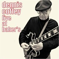 Dennis Coffey - Live At Baker's