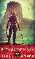Andrzej Sapkowski - Blood of Elves: A Novel of The Witcher