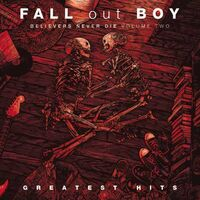 Fall Out Boy - Believers Never Die: Volume Two [Import LP]