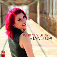 Whitney Shay - Stand Up! [LP]