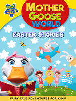 Tina Shuster - Mother Gooseworld: Easter Stories