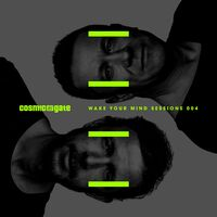 Cosmic Gate - Wake Your Mind Sessions 004