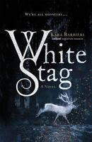 Barbieri, Kara - White Stag: A Permafrost Novel