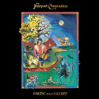 Fairport Convention - Fame & Glory (Uk)