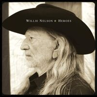 Willie Nelson - Heroes [Import Limited Edition Green LP]