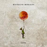 Mauricio Morales - Luna [Digipak]