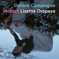Mozart / Oropesa / Manacorda - Ombra Compagna (Hybr)