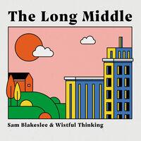 Sam Blakeslee - Long Middle [Digipak]