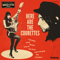 Courettes - Here Are The Courettes [Remastered] [Reissue]