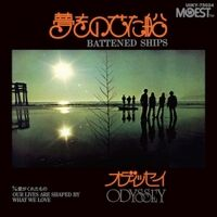 Odyssey - Battened Ships C/W Our Lives Are Shaped By What We