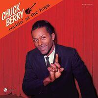 Chuck Berry - Rockin At The Hops (Bonus Tracks) [180 Gram] (Spa)