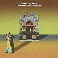 Tim Bowness - Abandoned Dancehall Dreams (Ger)