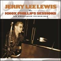 Jerry Lee Lewis - Knox Phillips Sessions: The Unreleased Recordings [Vinyl]
