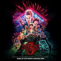 Kyle Dixon & Michael Stein - Stranger Things 3