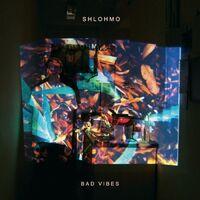 Shlohmo - Bad Vibes