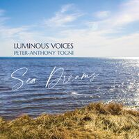 Luminous Voices - Sea Dreams