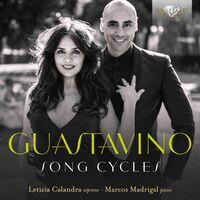 Letizia Calandra - Guastavino: Song Cycles