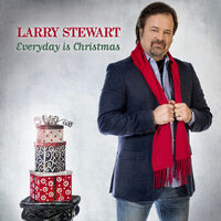 Larry Stewart - Everyday Is Christmas