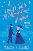 Collins, Manda - A Lady's Guide to Mischief and Mayhem: A Lady's Guide Novel