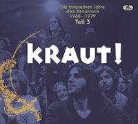 Kraut Die Innovativen Jahre Des Krautrock / Var - Kraut: Die Innovativen Jahre Des Krautrock 1968-1979, Vol. 3 (VariousArtists)