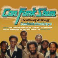 Con Funk Shun - Confunkshunizeya: Mercury Anthology