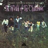 Shamek Farrah / Smith,Sonelius - The World of the Children