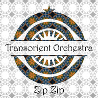 Heuser / Transorient Express - Zip Zip