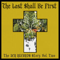 Last Shall Be First: The Jcr Records Story 2 / Var - Last Shall Be First: The Jcr Records Story 2 / Var