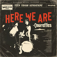 Courettes - Here We Are The Courettes
