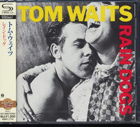Tom Waits - Rain Dogs (Jpn) (Shm)