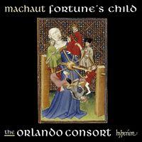 Orlando Consort - Machaut: Fortune's Child