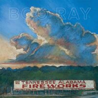 Boo Ray - Tennessee Alabama Fireworks [LP]