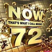 Now That's What I Call Music! - NOW That's What I Call Music, Vol. 72