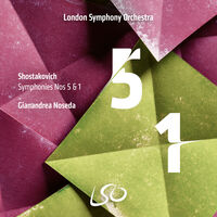 London Symphony Orchestra / Gianandrea Noseda - Shostakovich: Symphonies Nos.5 & 1