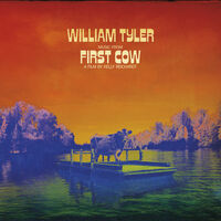 William Tyler - Music From First Cow [LP]