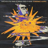 Hatchie & Pains Of Being Pure At Heart - Sometimes Always / Adored