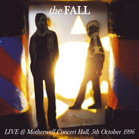 The Fall - Live in Motherwell 1996