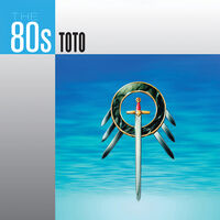 Toto - The 80's: Toto