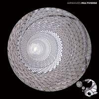 Airwaves - Multiverse