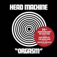 Head Machine - Orgasm: 50th Anniversary [Remastered] (Uk)