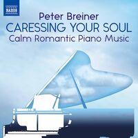 Peter Breiner - Caressing Your Soul