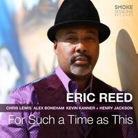 Eric Reed - For Such A Time As This