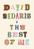 David Sedaris - Best Of Me (Ppbk)